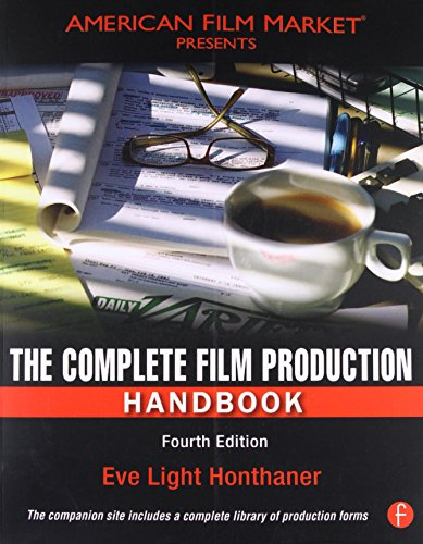 Pdf Entertainment The Complete Film Production Handbook, Fourth Edition (American Film Market Presents)