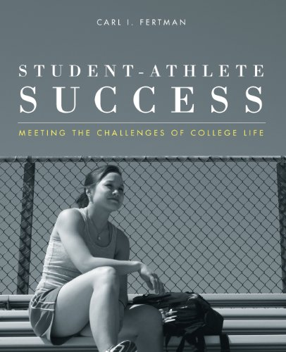 Student-Athlete Success: Meeting The Challenges Of College Life