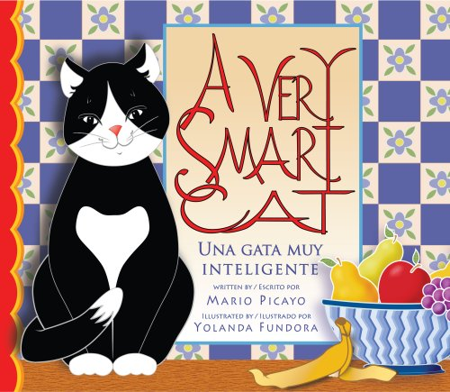 A Very Smart Cat / Una gata muy inteligente (English and Spanish Edition)