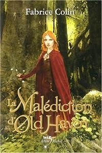 """Afficher """"La malédiction d'Old Haven"""""""
