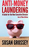 Anti-Money Laundering, Susan Grossey, 1475188420