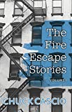 The Fire Escape Stories, Volume I