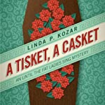 A Tisket, A Casket: When The Fat Ladies Sing Cozy Mystery Series, Book 2 | Linda Kozar