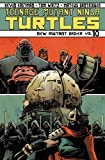 Teenage Mutant Ninja Turtles Volume 10: New Mutant Order