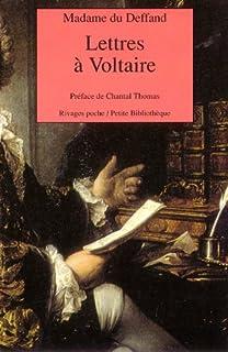 Lettres de Madame du Deffand à Voltaire (1759-1775)