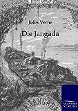 Die Jangad, Jules Verne and Jules Verne, 3864441382