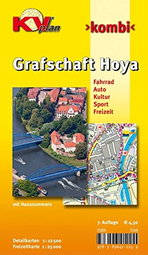 Grafschaft Hoya: 1:12.500 Samtgemeindeplan mit Freizeitkarte 1:25.000 inkl. allen Radrouten und Hausnummern (KVplan Mittelweser-Region)