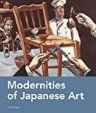 Modernities of Japanese Art, John Clark, 9004236899