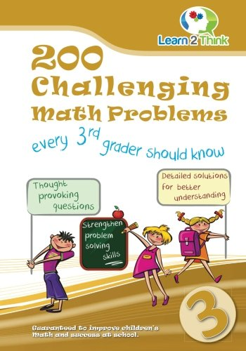 200 Challenging Math Problems every 3rd grader should know (Volume 3)