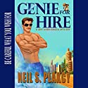 Genie for Hire: A Biff Andromeda Mystery Audiobook by Neil S. Plakcy Narrated by Kelly Libatique
