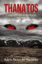 THANATOS: The Carpathian Interlude - Part III