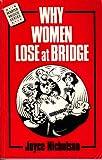 Why Women Lose at Bridge, Joyce Nicholson, 0575037210