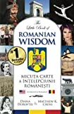 The Little Book of Romanian Wisdom (English and Romanian Edition)