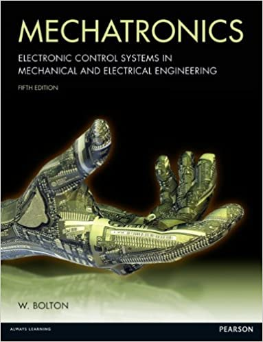 mechatronics 4th edition w bolton solutions manual