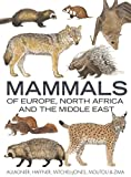 Books : Mammals of Europe, North Africa and the Middle East