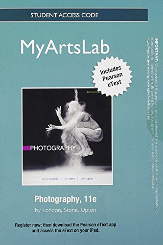 NEW MyArtsLab with Pearson eText -- Standalone Access Card -- for Photography (11th Edition)
