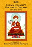 img - for Karma Chakme's Mountain Dharma, Vol. 2 book / textbook / text book
