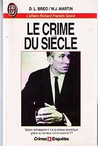 Le crime du siècle par Dennis L. Breo