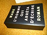 img - for l'homme qui arreta d' crire book / textbook / text book