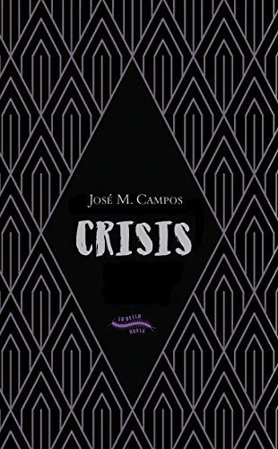 Crisis (Spanish Edition)