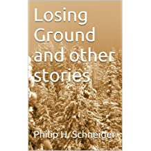 Losing Ground and other stories
