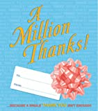 A Million Thanks!, Running Press Staff, 0762428805