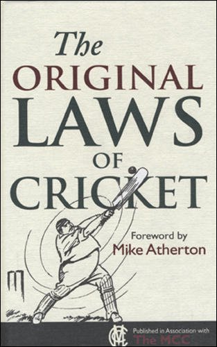 The Original Laws of Cricke