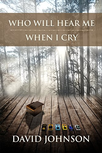 Who Will Hear Me When I Cry (The Tucker Series Book 5) Pdf