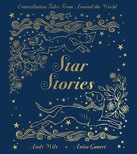 Star Stories: Constellation Tales From Around the World