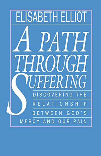(A Path Through Suffering)