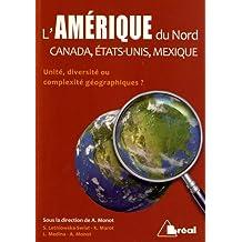 l'amÉrique du nord: Canada, États-Unis, Mexique