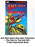 Review: Ant-Man Giant Man Epic Collection - The Man In The Ant Hill - Trade Paperback Book