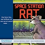 Space Station Rat | Michael J. Daley