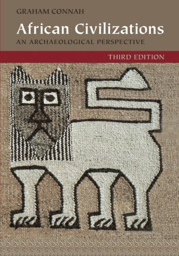 African Civilizations: An Archaeological Perspective