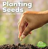 Planting Seeds (Celebrate Spring)