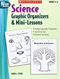 Science Graphic Organizers & Mini-Lessons (Best Practices in Action)