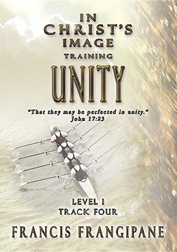 Unity (In Christ's Image Training) (Unity In The Church)