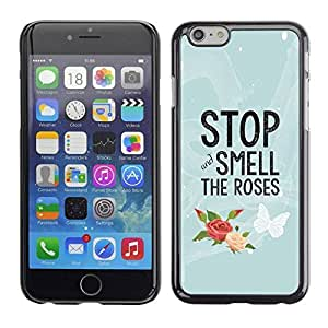 LASTONE PHONE CASE / Slim Protector Hard Shell Cover Case for Apple Iphone 6 Plus 5.5 / Smell The Roses Butterfly Text by ruishername