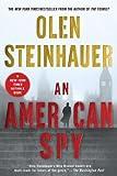 An American Spy, Olen Steinhauer, 0312622902
