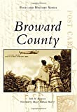 img - for Broward County (Postcard History Series) book / textbook / text book
