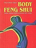 le feng shui pour la beaut? et le bien ?tre la connaissance secr?te des chinois pour l harmonie et l ?ternelle jeunesse