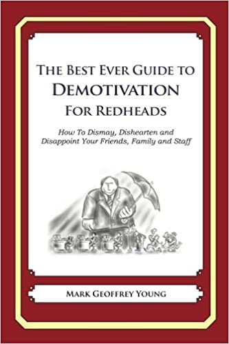 Download The Best Ever Guide to Demotivation for Redheads PDF