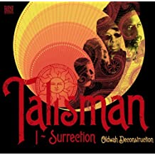 I-Surrection (Oldwah Deconstruction) by Talisman (2014-10-01)
