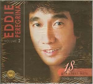 Eddie Peregrina -- 18 Greatest Hits Volume 2