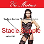 Yes Mistress: Tales from My Dungeon | Stacie Supple, sub bill