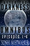 after the darkness omnibus episode 1 6