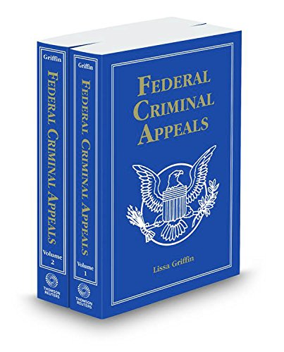federal-criminal-appeals-2014-ed-2-volume-set
