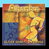 Alhambra by Oliver Shanti & FriendsWhen sold by Amazon.com, this product will be manufactured on demand using CD-R recordable media. Amazon.com's standard return policy will apply.