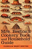 Mrs Beeton's Cookery Book and Household Guide, Isabella Beeton, 1602068798