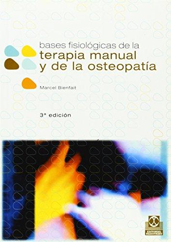 Descargar Libro Bases Fisiológicas De La Terapia Manual Y De La Osteopatía Marcel Bienfait